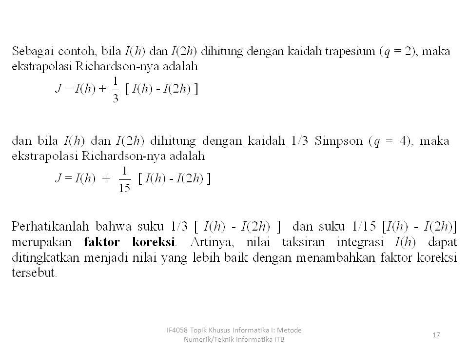 IF4058 Topik Khusus Informatika I: Metode Numerik/Teknik Informatika ITB 17