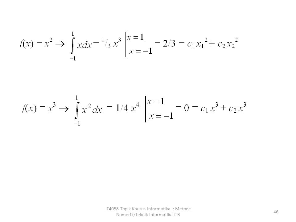 IF4058 Topik Khusus Informatika I: Metode Numerik/Teknik Informatika ITB 46