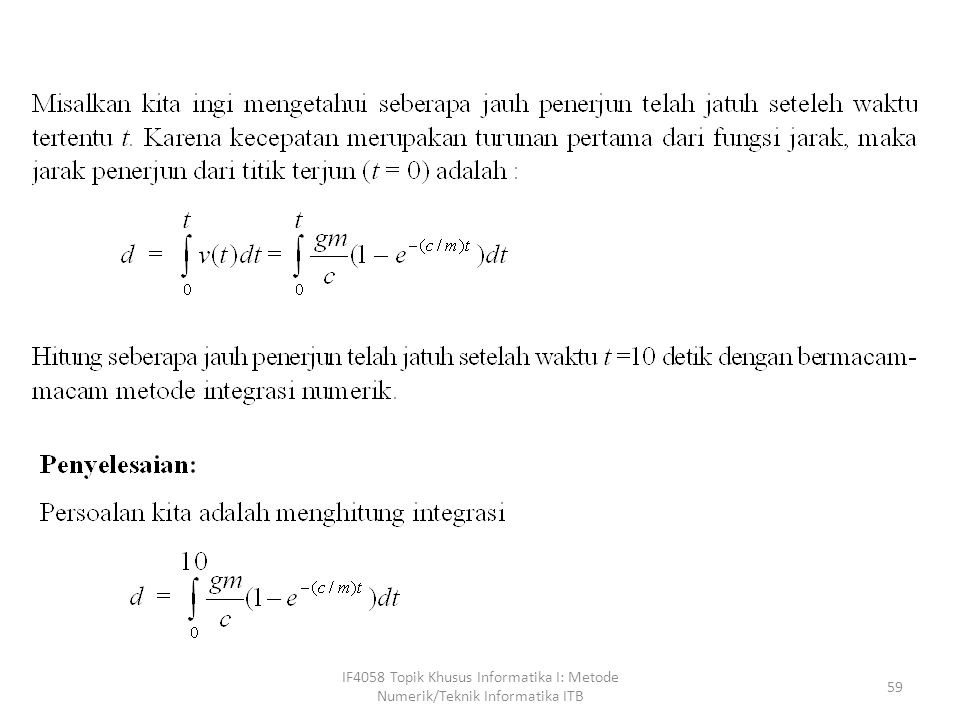 IF4058 Topik Khusus Informatika I: Metode Numerik/Teknik Informatika ITB 59