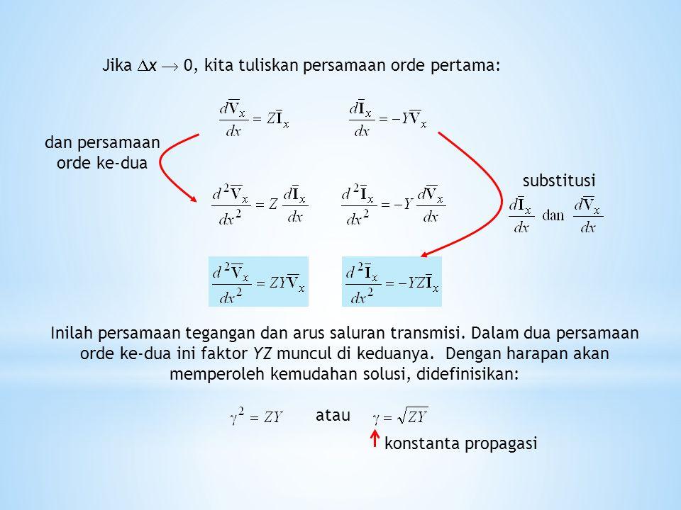 Dengan demikian untuk rangkaian ekivalen  kita peroleh persamaan: Z t dan Y t adalah nilai tergumpal impedansi dan admitansi saluran.