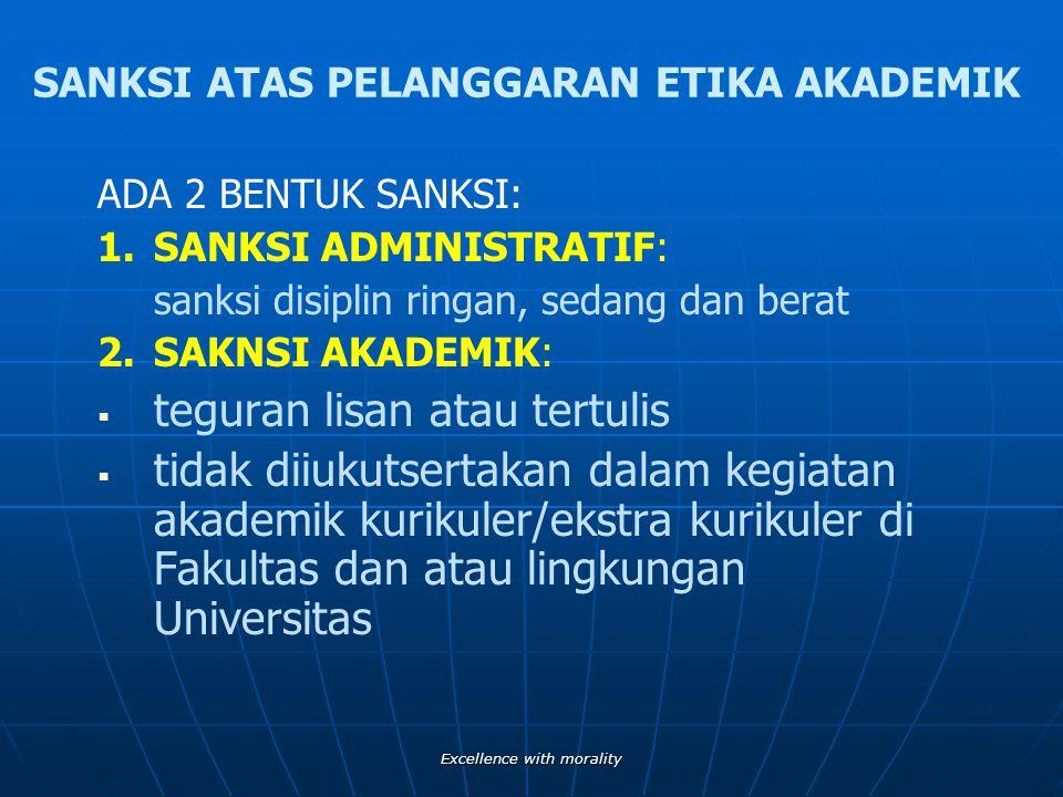 Excellence with morality KEWAJIBAN INSAN AKADEMIK UNAIR SEBAGAI ILMUWAN 3.