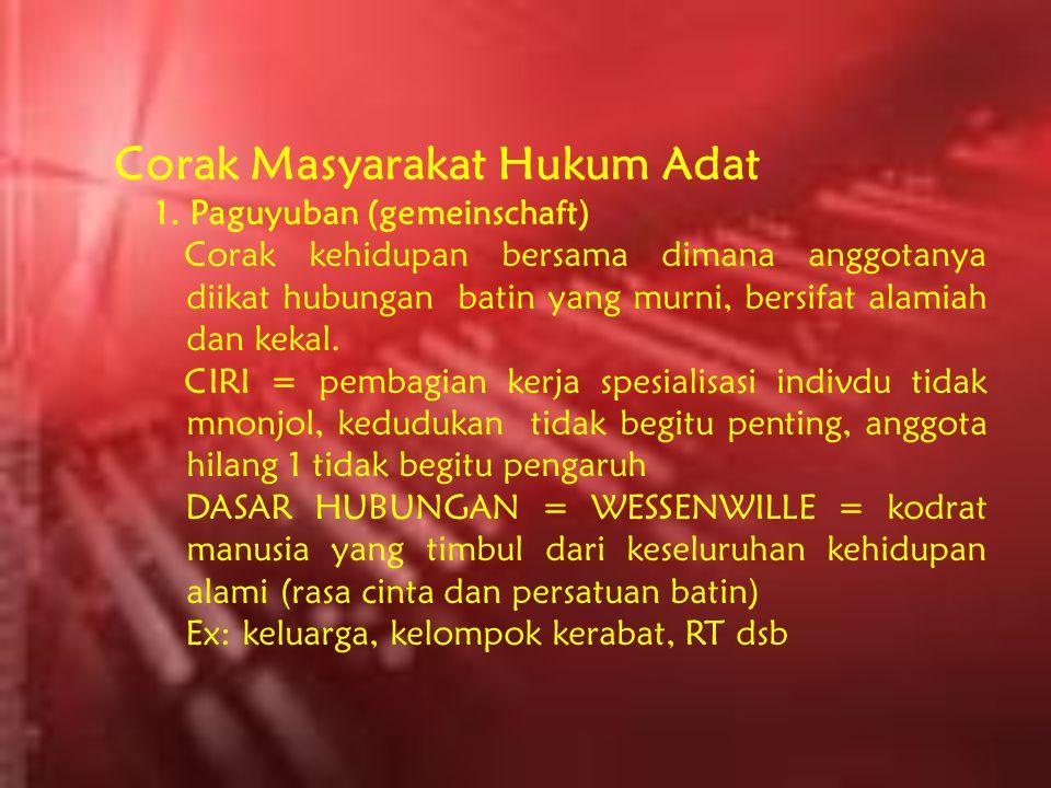 Corak Masyarakat Hukum Adat 1.