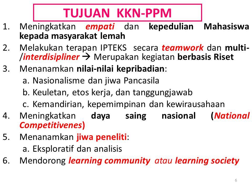 PRINSIP PELAKSANAAN KKN-PPM 1.Mampu mencapai beberapa tujuan KKN-PPM 2.