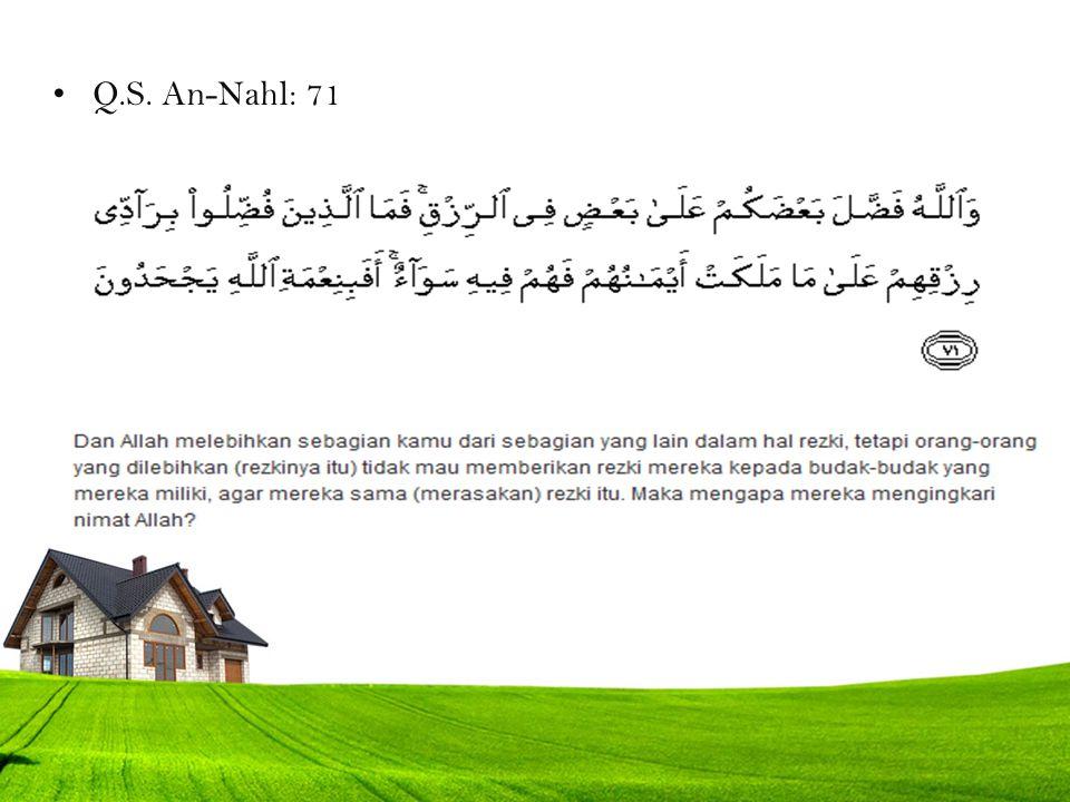 Q.S. An-Nahl: 71