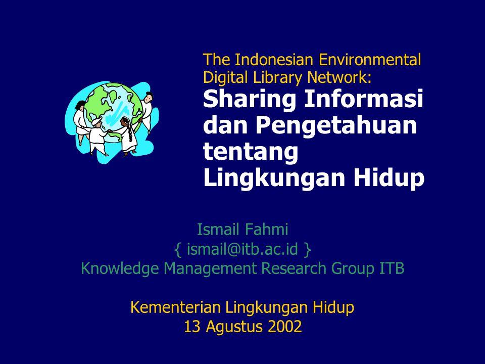 Rancangan Indonesian Environmental Digital Library Network IEDLN