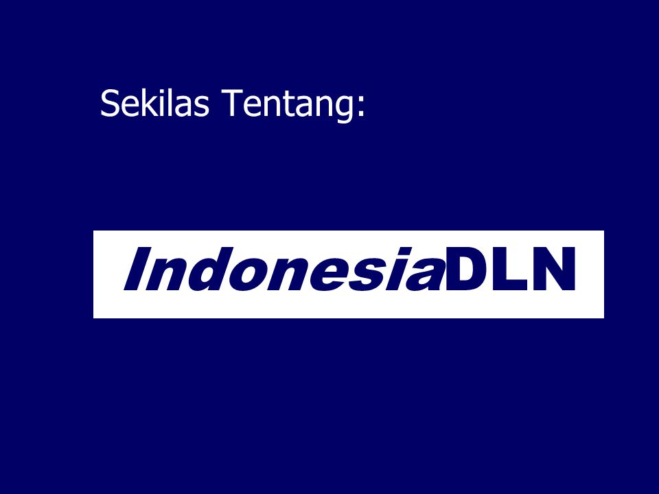 The Indonesian Environmental Digital Library Network: Sharing Informasi dan Pengetahuan tentang Lingkungan Hidup Ismail Fahmi { ismail@itb.ac.id } Knowledge Management Research Group ITB Kementerian Lingkungan Hidup 13 Agustus 2002