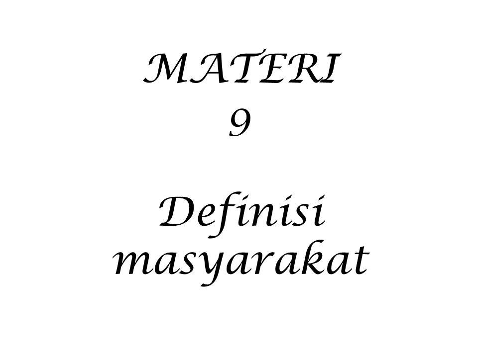 MATERI 9 Definisi masyarakat
