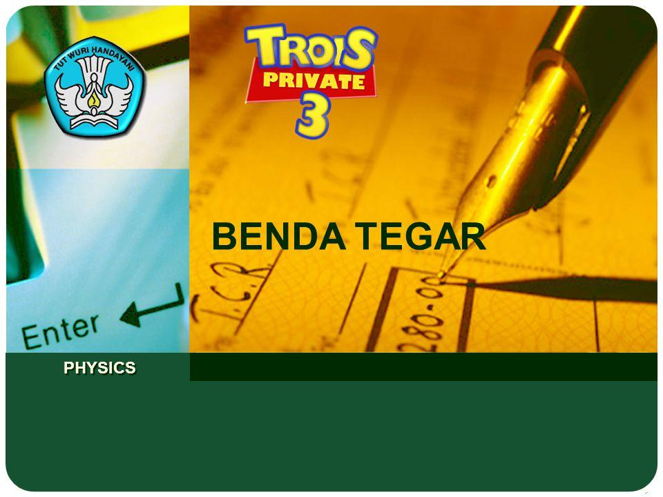PHYSICS BENDA TEGAR