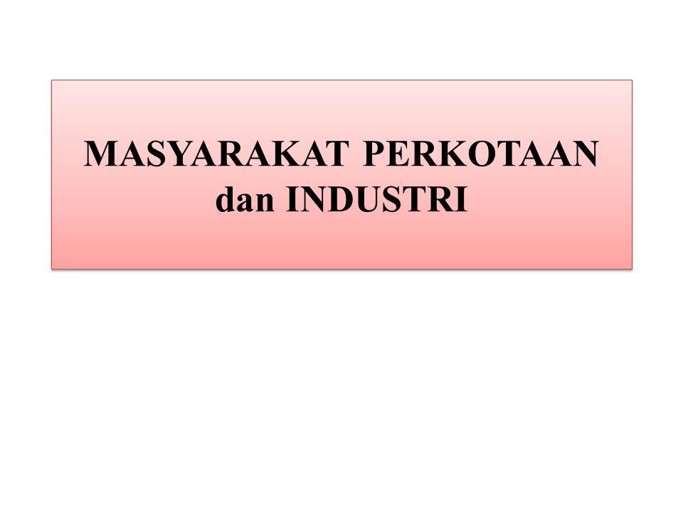 Masyarakat Industri berawal dari revolusi industri.
