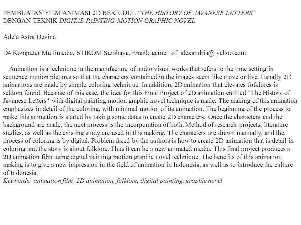 """PEMBUATAN FILM ANIMASI 2D BERJUDUL """"THE HISTORY OF JAVANESE LETTERS"""" DENGAN TEKNIK DIGITAL PAINTING MOTION GRAPHIC NOVEL Adela Astra Devina D4 Kompute"""