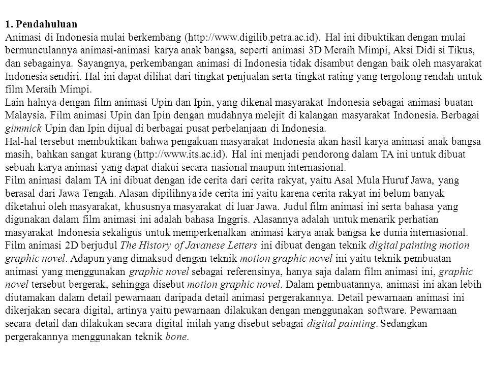 1.Pendahuluan Animasi di Indonesia mulai berkembang (http://www.digilib.petra.ac.id).