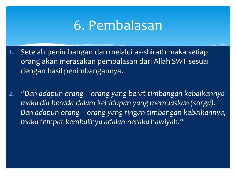 1.Disiplin dan berusaha maksimal untuk mematuhi ajaran Allah SWT.