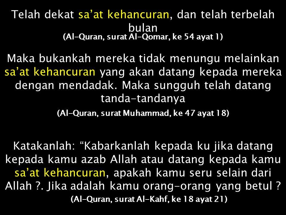 Apa mereka merasa aman ketika datang kepada mereka Penutup dari Azab Allah atau datang kepada mereka sa'at kehancuran dengan mendadak dan mereka tidak