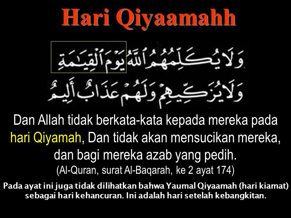 Yaumul Qiyaamahh. Dihiaskan untuk orang kafir kehidupan dunia ini, mereka menghina orang yang beriman. Padahal orang yang taqwa di atas mereka pada Ya