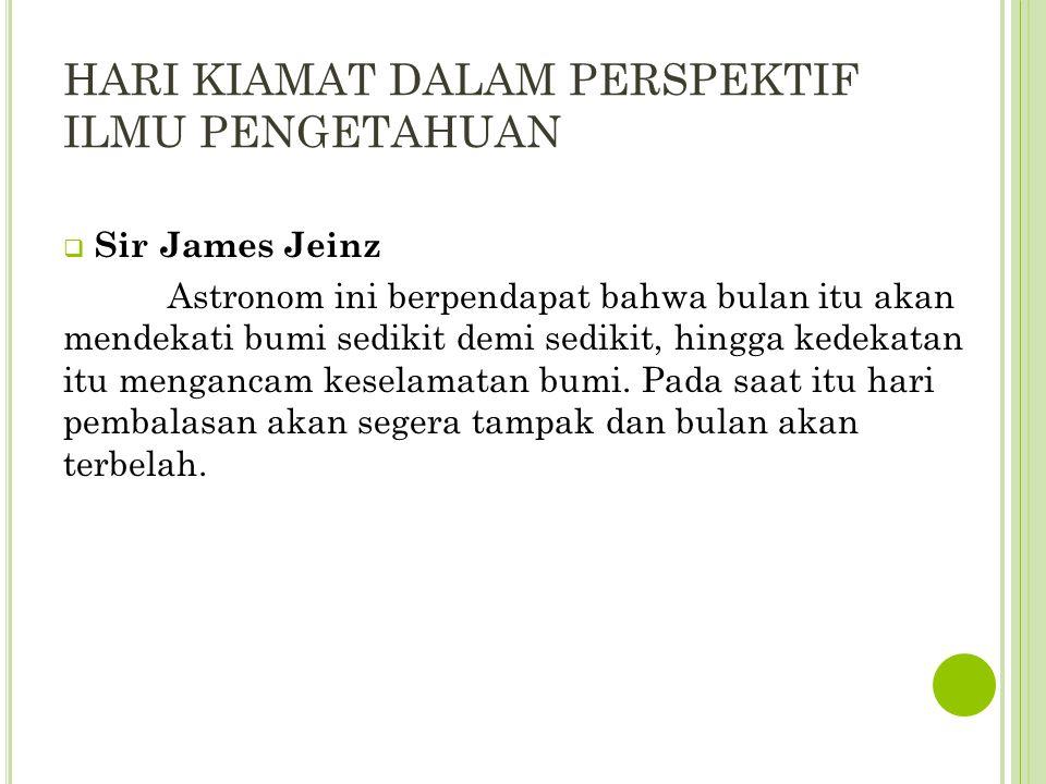 HARI KIAMAT DALAM PERSPEKTIF ILMU PENGETAHUAN  Prof.