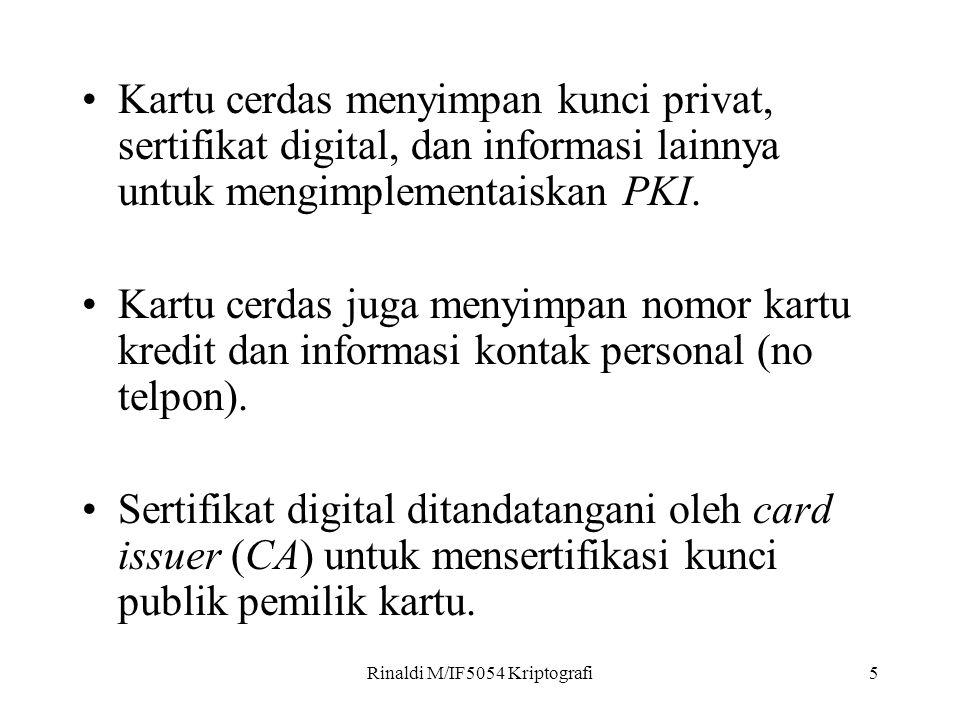 5 Kartu cerdas menyimpan kunci privat, sertifikat digital, dan informasi lainnya untuk mengimplementaiskan PKI.