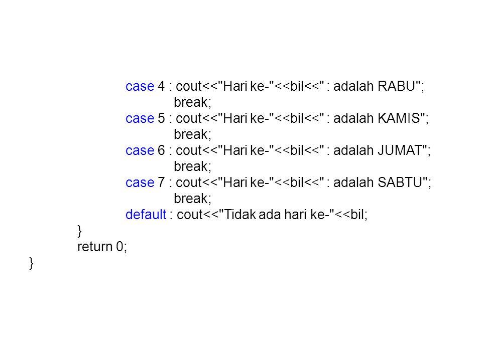 case 4 : cout<<