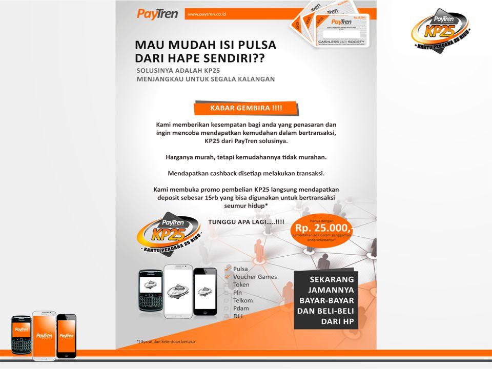 KARTU PERDANA 25 Kartu Perdana (KP25) adalah kartu aktivasi dari PayTren bagi calon mitra pengguna (fasilitas ekonomis * ) seharga Rp 25.000,- dan tersedia dalam bentuk kartu fisik maupun elektronik (e- PIN).