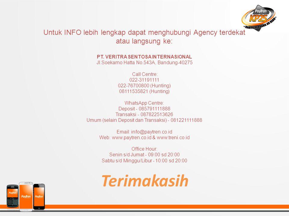 Terimakasih Untuk INFO lebih lengkap dapat menghubungi Agency terdekat atau langsung ke: PT. VERITRA SENTOSA INTERNASIONAL Jl.Soekarno Hatta No.543A,