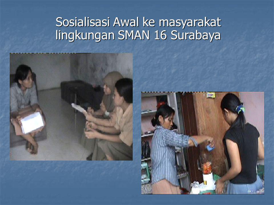 Sosialisasi Awal ke masyarakat lingkungan SMAN 16 Surabaya
