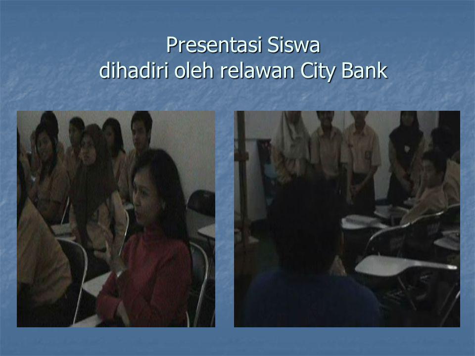 Presentasi Siswa dihadiri oleh relawan City Bank