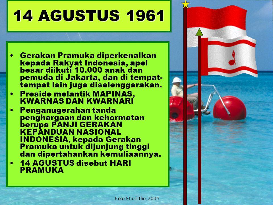 Majelis Pimpinan Nasional = 45 orang Kwarnas = 17 orang Kwarnari = 8 orang REALISASI – KEPPRES No 447 1961, jumlah Mapinas = 70 orang Mapinas Dr. Ir.