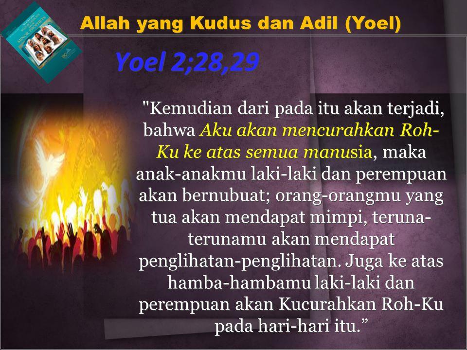 Yoel 2;28,29