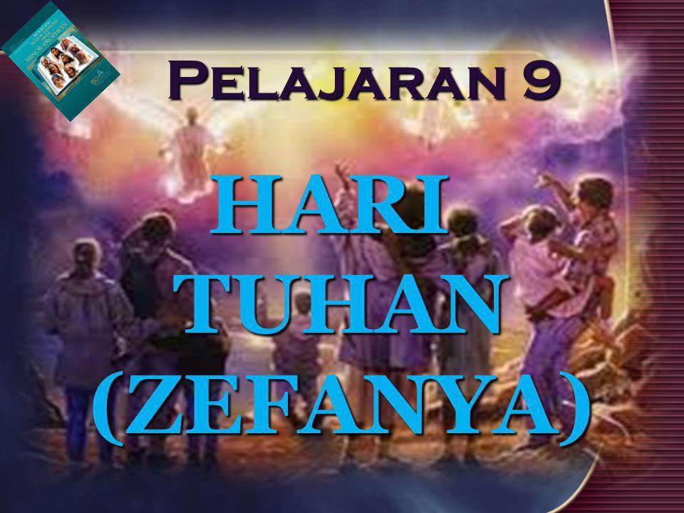 Fokus utama dari pekabaran Zefanya adalah hari Tuhan (Zef.