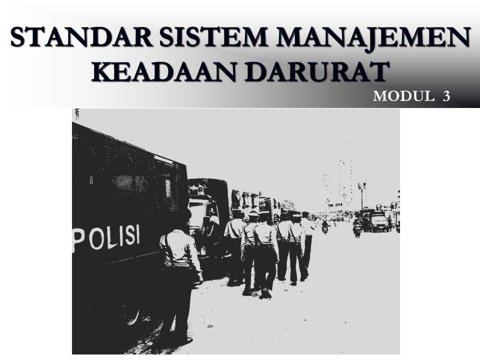STANDAR SISTEM MANAJEMEN KEADAAN DARURAT MODUL 3 1