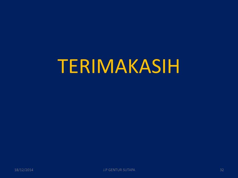 TERIMAKASIH 18/12/2014J.P GENTUR SUTAPA32
