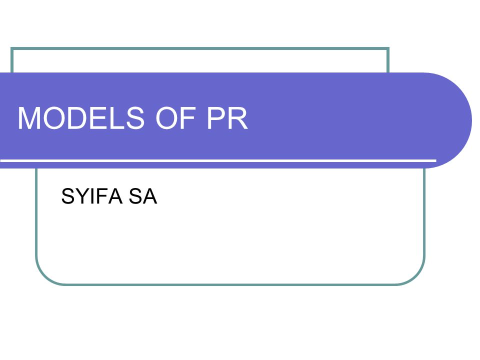 MODELS OF PR SYIFA SA