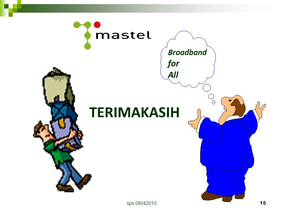sps 0804201015 TERIMAKASIH Broadband for All