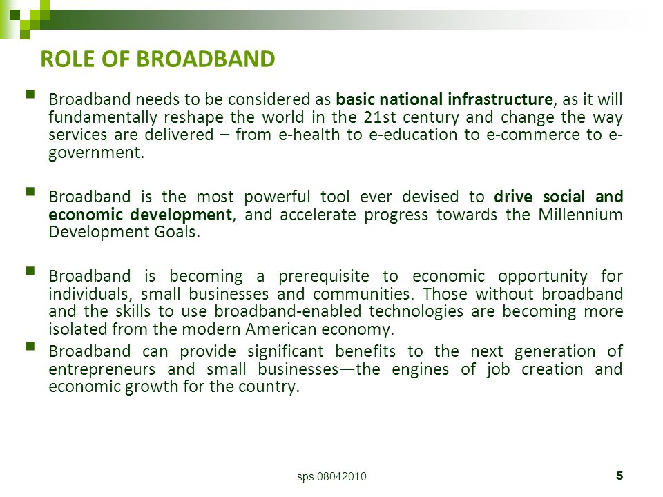sps 080420106 BROADBAND & SMEs  It allows small businesses to achieve operational scale more quickly.