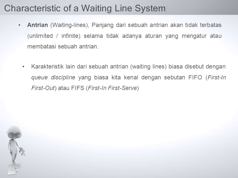 QUEUING MODELS Model C (M/D/1): Constant-Service-Time Model Average length of queue Average waiting time in queue Average number of customers in system Average time in system
