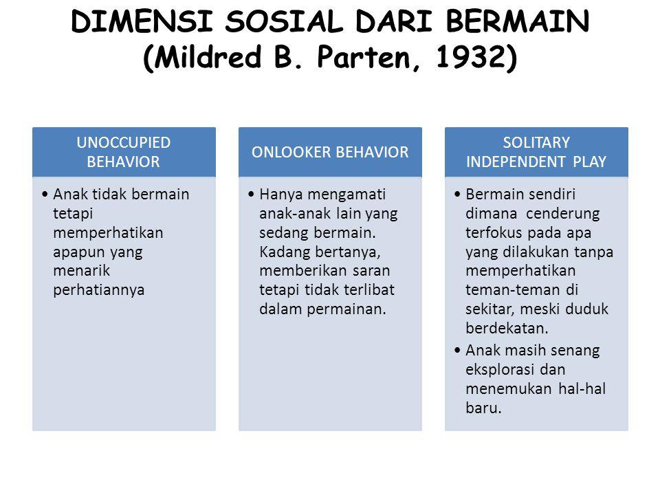 DIMENSI SOSIAL DARI BERMAIN (Mildred B.