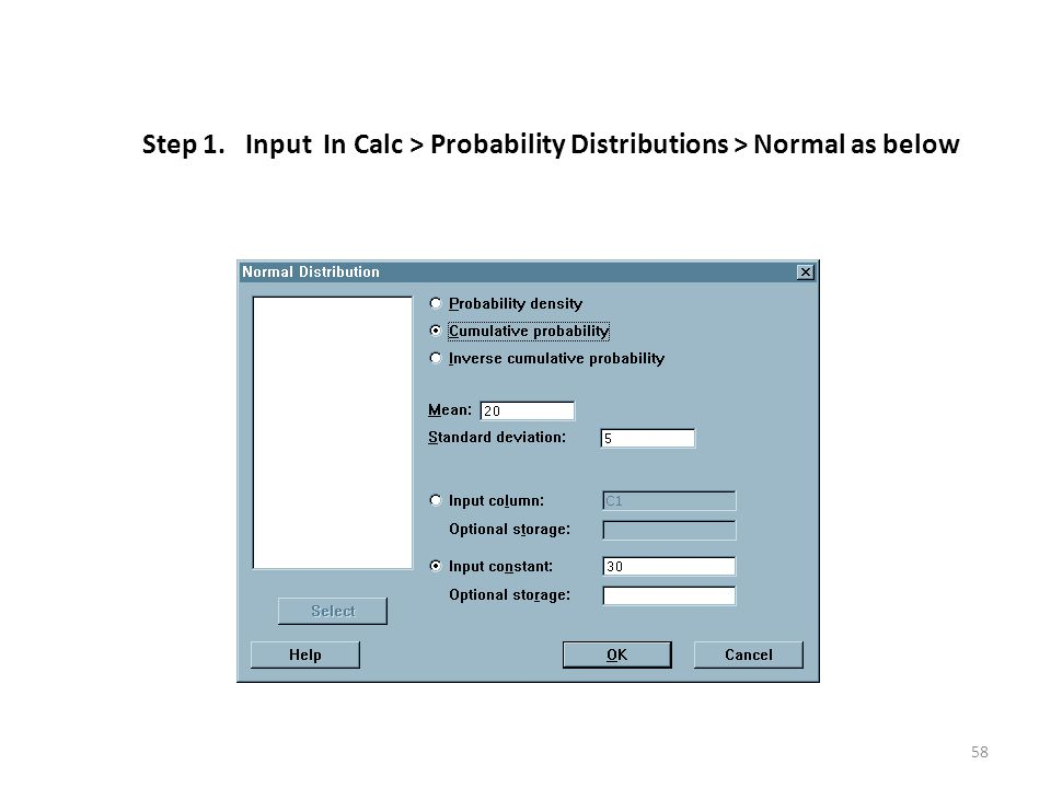 Step 1. Input In Calc > Probability Distributions > Normal as below 58