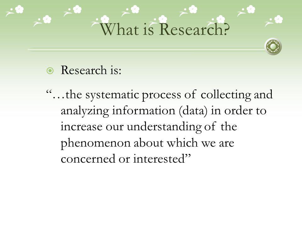 Pengertian Penelitian  Penelitian merupakan proses yang sistematis untuk menemukan jawaban dari suatu permasalahan.