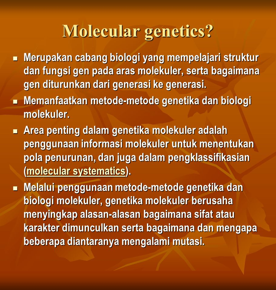 Cells, genome, gene and DNA Almost all cells of a living organism contain an identical set of codes describing the genes and their regulation Almost all cells of a living organism contain an identical set of codes describing the genes and their regulation Cells from the different parts of an organism have the same DNA Cells from the different parts of an organism have the same DNA Distinction: The portion of the DNA that is transcribed and translated into protein Distinction: The portion of the DNA that is transcribed and translated into protein Genome: entire complement of DNA molecules of each organism Genome: entire complement of DNA molecules of each organism Overall function of genome: Control the generation of molecules (mostly proteins) that will Overall function of genome: Control the generation of molecules (mostly proteins) that will Regulate the metabolism of a cell and its response to the environment, and Regulate the metabolism of a cell and its response to the environment, and Provide structural integrity.