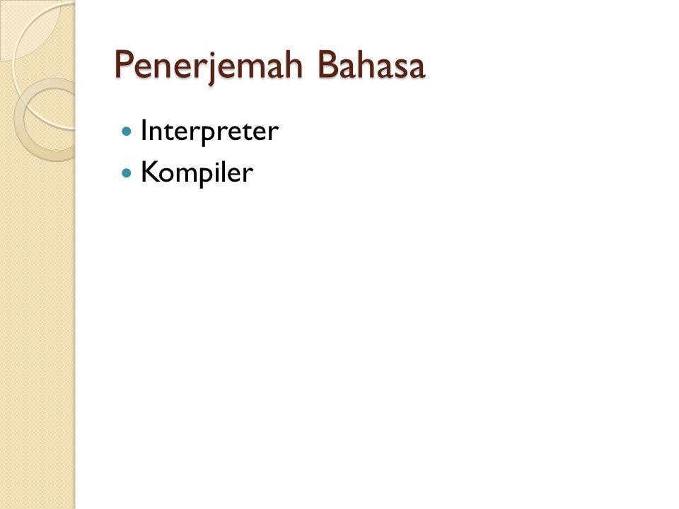 Penerjemah Bahasa Interpreter Kompiler