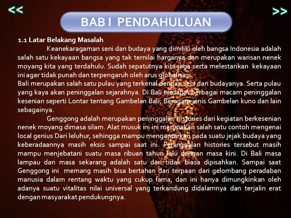 BAB IV PENUTUP 4.1 Kesimpulan Genggong telah ada di Desa Batuan sejak lama, sekitar awal abad ke -19 an.