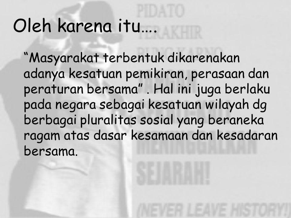 Teori pengakuan 1.Teori deklaratif (declaration theory/evidentiary theory) Negara = 3 unsur utama (rakyat, wilayah dan pemerintah yg berdaulat) ex ; Indonesia memproklamirkan kemerdekaannya pada 1945 meski belanda memberikan pengakuan pada 1949.