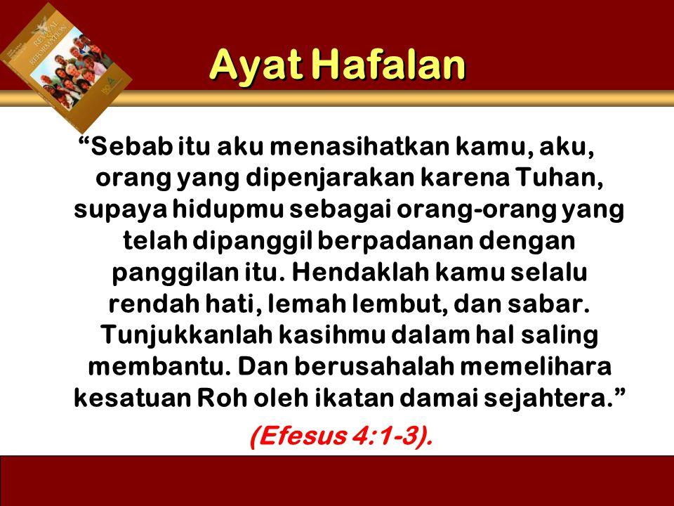 """Sebab itu aku menasihatkan kamu, aku, orang yang dipenjarakan karena Tuhan, supaya hidupmu sebagai orang-orang yang telah dipanggil berpadanan dengan"