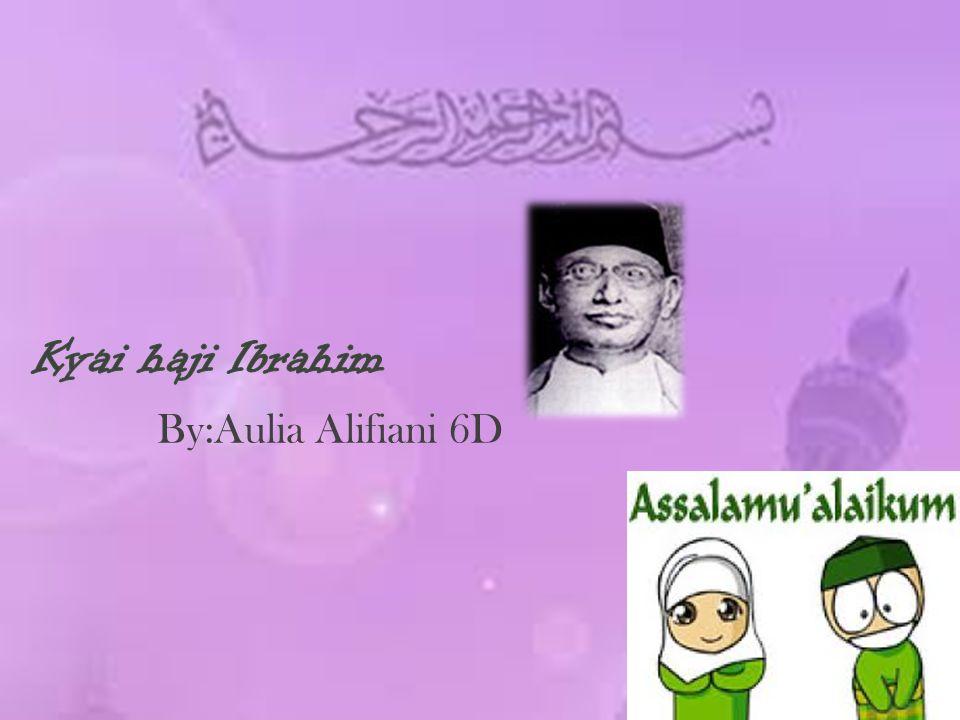 K.H.Ibrahim lahir di Kauman Yogyakarta pada tanggal 7 Mei 1874.
