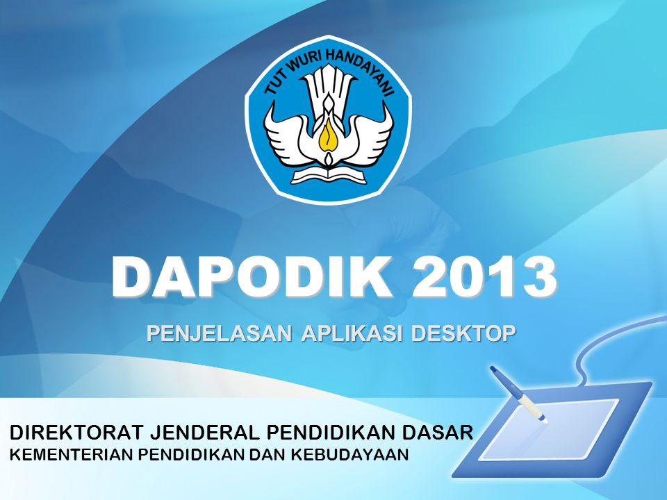 Overview Overview Aplikasi Dapodik 2013 –Model: Web-based –Platform: LAMPP stack –Database: Postgresql 9.2 Requirement: –Komputer: PC Dedicated (aplikasi tidak bisa dipindah2) –Processor: Pentium Core Duo –OS: Windows 7 –RAM: 4GB –Harddisk: 100 MB –Disarankan PC pembelian tahun 2010 ke atas