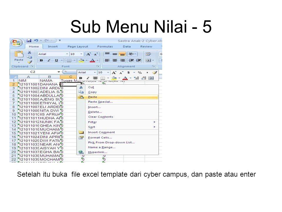 Sub Menu Nilai - 5 Setelah itu buka file excel template dari cyber campus, dan paste atau enter