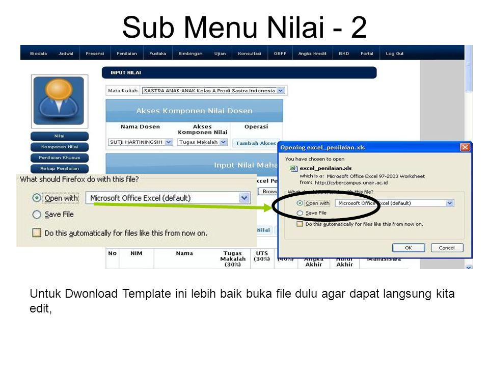 Sub Menu Nilai - 2 Untuk Dwonload Template ini lebih baik buka file dulu agar dapat langsung kita edit,