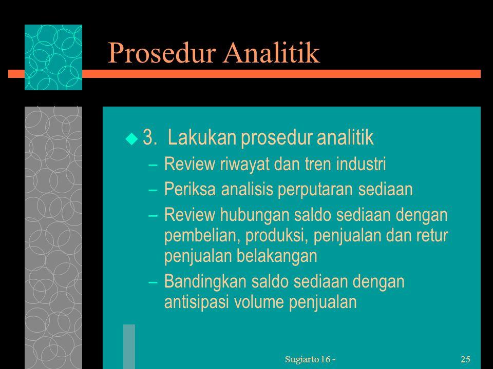 Sugiarto 16 -25 Prosedur Analitik  3.