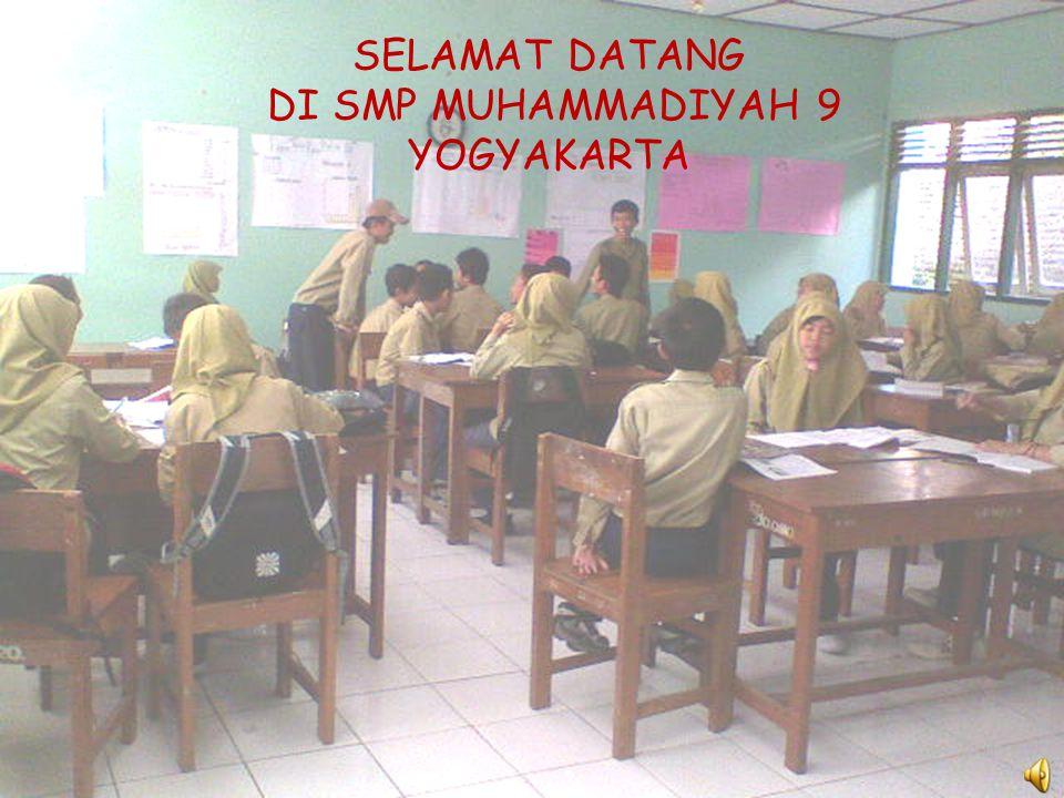 SELAMAT DATANG DI SMP MUHAMMADIYAH 9 YOGYAKARTA