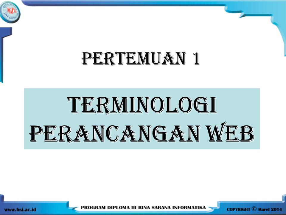 PERTEMUAN 1 TERMINOLOGI PERANCANGAN WEB
