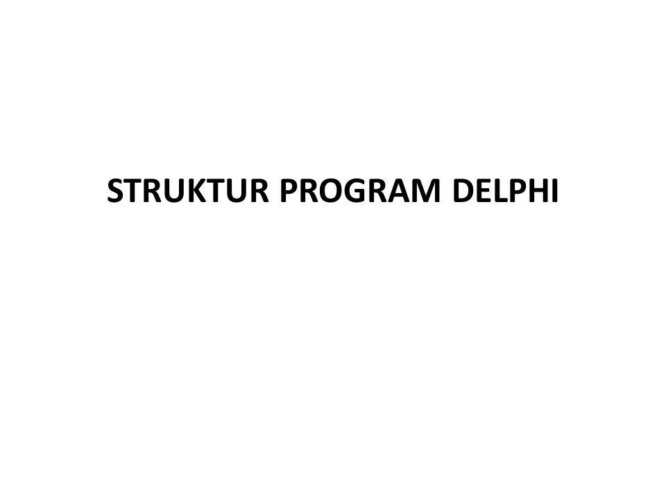 Program Tambah ProcedureTForm2.BtambahClick(Sender:Object); var nil1, nil2 : real; tambah: real; begin nil1 := strtofloat(edit1.text); nil2 := strtofloat(edit2.text); tambah := nil1 + nil2; edit3.text := floattostr(tambah); end;